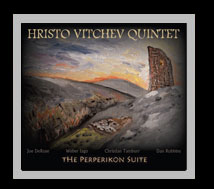 "Hristo Vitchev Quintet: ""The Perperikon Suite"""